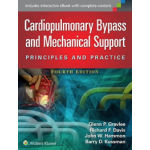 Cardiopulmonary Bypass and Mechanical Support Principles and Practice