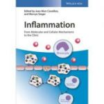 Inflammation: From Molecular and Cellular Mechanisms to the Clinic, 4 Volume Set