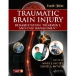 Traumatic Brain Injury: Rehabilitation, Treatment, and Case Management
