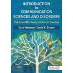 Introduction to Communication Sciences and Disorders: The Scientific Basis of Clinical Practice