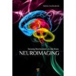 Neuroimaging: Sensing Biochemistry in the Brain