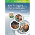 Visual Development, Diagnosis, and Treatment of the Pediatric Patient