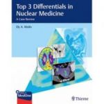 Top 3 Differentials in Nuclear Medicine