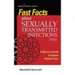 Fast Facts About Sexually Transmitted Infections (STIs)