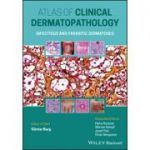 Atlas Clinical of Dermatopathology: Infectious and Parasitic Dermatoses