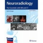 Neuroradiology The Essentials with MR and CT
