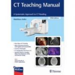 CT Teaching Manual, A Systematic Approach to CT Reading plus online
