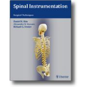 Spinal Instrumentation Surgical Techniques