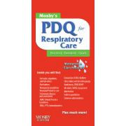 Mosby's PDQ for Respiratory Care; Practical, Detailed, Quick