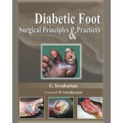 Diabetic Foot Surgical Principles and Practices