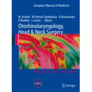 Otorhinolaryngology, Head and Neck Surgery; Series: European Manual of Medicine