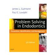 Problem Solving in Endodontics Prevention, Identification and Management