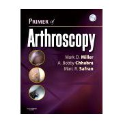 Primer of Arthroscopy   Text with DVD