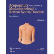 Acupuncture in the Treatment of Musculoskeletal and Nervous System Disorders