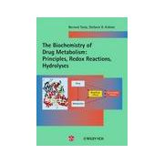 The Biochemistry of Drug Metabolism: Two Volume Set