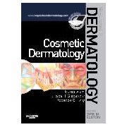 Cosmetic Dermatology Requisites in Dermatology Series