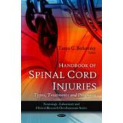 Handbook of Spinal Cord Injuries: Types, Treatments and Prognosis