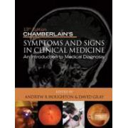 Chamberlain's Symptoms and Signs in Clinical Medicine: An Introduction to Medical Diagnosis