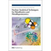 Nuclear Analytical Techniques for Metallomics and Metalloproteomics