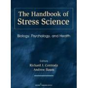The Handbook of Stress Science; Biology, Psychology, and Health