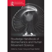 Routledge Handbook of Biomechanics and Human Movement Science