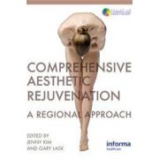 Comprehensive Aesthetic Rejuvenation: A Regional Approach