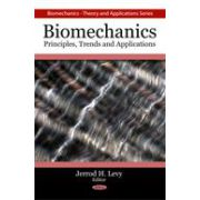 Biomechanics: Principles, Trends and Applications