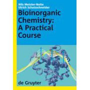 Bioinorganic Chemistry: A Practical Course