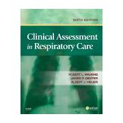 Clinical Assessment in Respiratory Care