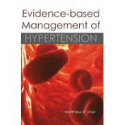 Evidence-Based Management of Hypertension