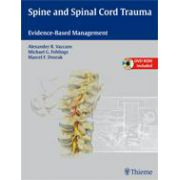 Spine and Spinal Cord Trauma Evidence-Based Management