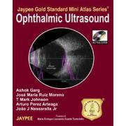 Ophthalmic Ultrasound [Jaypee Gold Standard Mini Atlas Series] with CDROM