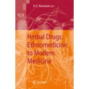Herbal Drugs: Ethnomedicine to Modern Medicine