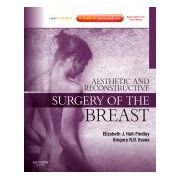 Aesthetic and Reconstructive Surgery of the Breast  Expert Consult