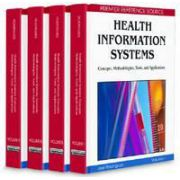 Health Information Systems Concepts, Methodologies, Tools, and Applications