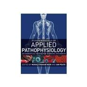Fundamentals of Applied Pathophysiology: An essential guide for nursing students