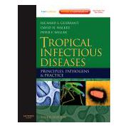 Tropical Infectious Diseases: Principles, Pathogens and Practice, Expert Consult