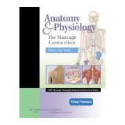 Massage Connection: Anatomy and Physiology