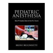Pediatric Anesthesia, Basic Principles-State of the Art-Future