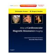 Atlas of Cardiovascular Magnetic Resonance Imaging: Expert Consult - Online and Print Imaging Companion to Braunwald's Heart Disease