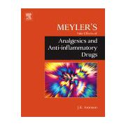 Meyler's Side Effects of Analgesics and Anti-inflammatory Drugs
