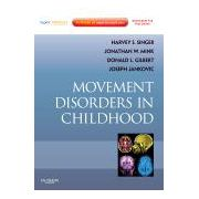 Movement Disorders in Childhood Expert Consult - Online and Print
