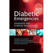 Diabetic Emergencies: Diagnosis and Clinical Management