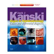 Signs in Ophthalmology: Causes and Differential Diagnosis Expert Consult - Online and Print