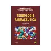 Tehnologie farmaceutica (Volumul 3)