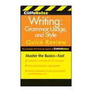 CliffsNotes Writing: Grammar, Usage, and Style Quick Review