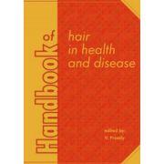 Handbook of hair in health and disease