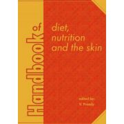 Handbook of Diet, Nutrition and the Skin