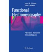 Functional Electromyography  Provocative Maneuvers in Electrodiagnosis