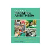 Gregory's Pediatric Anesthesia, With Wiley Desktop Edition
